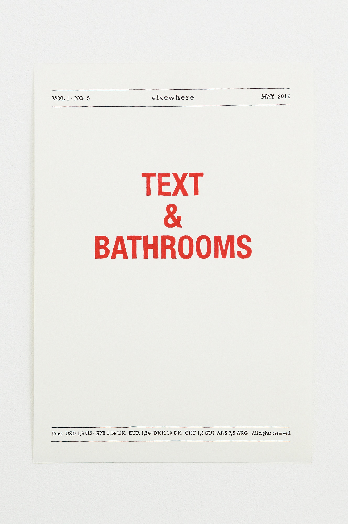 Text & bathrooms, tusch på papir, valuta kurser, 2011